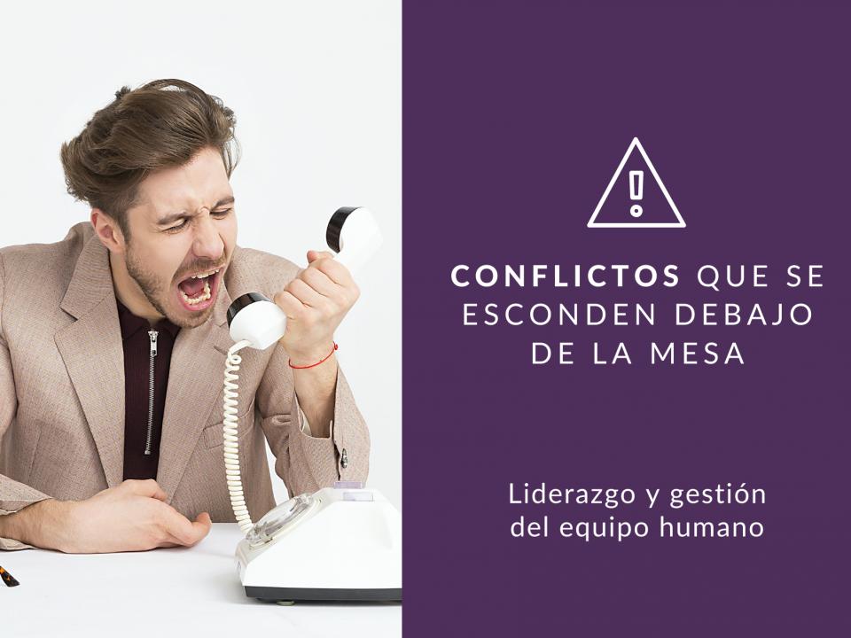 En este artículo hablamos de lo importante que es la gestión del conflicto por parte del líder en las empresas.